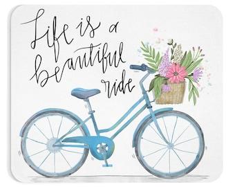 Life is a beautiful ride - Mousepad