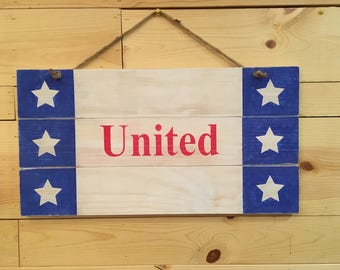 """Red, White & Blue """"United"""" Sign"""