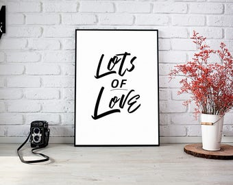 Lots of Love Print, Printable Digital Art BW11