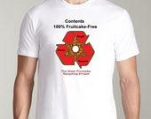 Fruitcake Free T-Shirt Th...