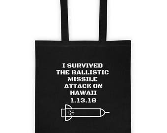 Hawaii Ballistic Missile Alert, Hawaii Ballistic Missile, Hawaii Missile False Alarm, best gift for mom, canvas tote bags, tote bag