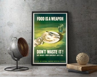 "WW2 Food Propaganda Printable Poster ""Food Is A Weapon"", ww2, military dishes, ww2 rationing, proud military mom, military wife gift, wwii"