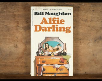 Bill Naughton, Alfie Darling, Ballantine Books, version anglaise, 1972, vintage