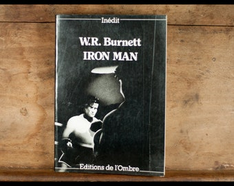 W.R BURNETT / Iron man / shadow Editions / 1988