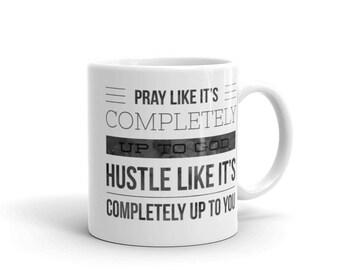 Pray/ Hustle Mug