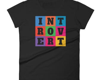 INTOVERT Fun Colorful But Not A People Person Women's short sleeve t-shirt
