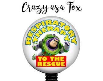 Buzz Lightyear Respiratory Therapy to the Rescue Retractable Badge Holder, Badge Reel, Lanyard, Stethoscope ID Tag, Respiratory Therapist