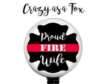 Proud Fire Wife Retractable Badge Holder,  Firefighter TRL Badge Reel, Lanyard, Stethoscope ID Tag, Nurse, RN, Doctor, Teacher Gift