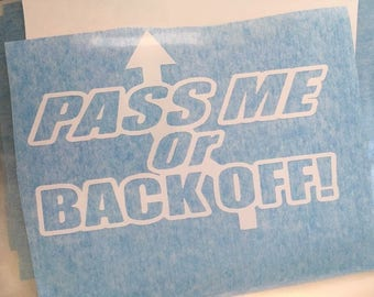 Pass me gold back off decal