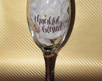 Thankful & Blessed wine glass