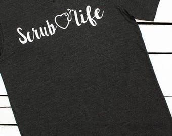 Scrub Life T-Shirt