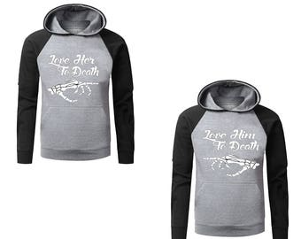 Two Color Hoodies for Couple Love Her to Death, Love Him to Death Cool Couple Goal Popular Designs Gray-Black Raglan Hoodies