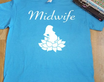 Midwife/Doula/Birth Worker Shirt