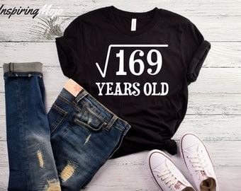 Square Root Of 169 Years Old T-Shirt