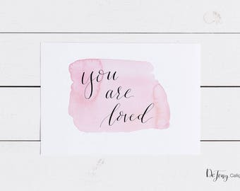 You Are Loved, Calligraphy, Wall Art, Nursery, Pink, Printable
