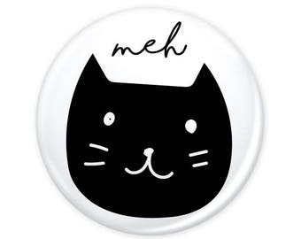 """Meh Cat Simple Button 1.25"""" (Pin Back or Magnet)"""