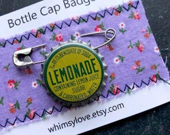 Vintage Lemonade Soda Bottle Cap Badge