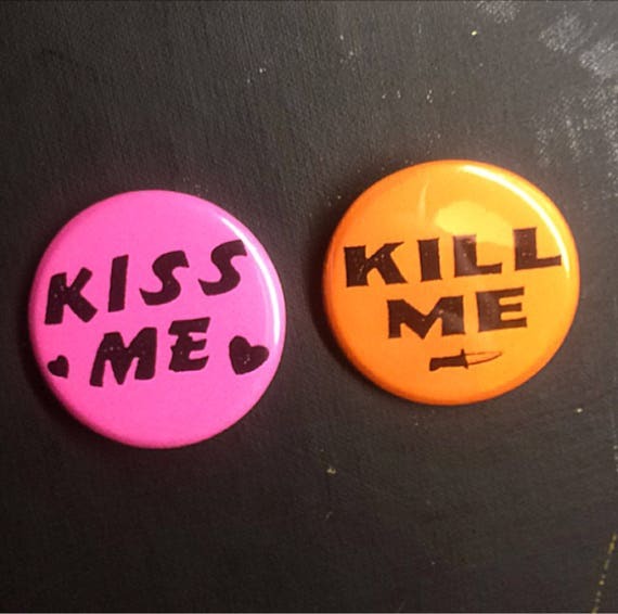 Kiss Me Kill Me Pin Set