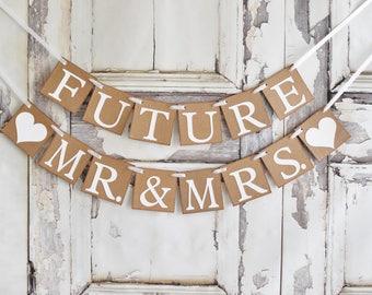 Wedding BANNER,Future Mr AND Mrs Custom wedding banner, bride to be banner,bachelorette, bridal shower decorations, weddings,wedding signs