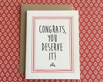 Congratulations You Deserve It Letterpress Card
