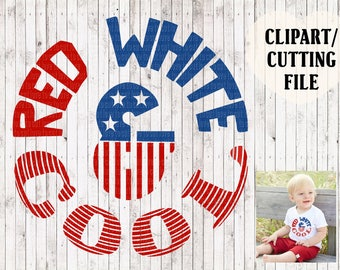 red white and cool svg file, kids 4th of july svg, fourth of july cut files, onesie svg, baby svg, boy svg, vinyl design, july 4th clipart