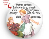 PERSONALIZE THIS! Magnet! Funny 50's Feminist Housewife Retro Fridge Magnet