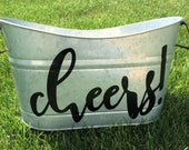 Galvanized Party Tub, Cheers Party Tub, Outdoor Beverage Tub, Personalized Galvanized Tub, Party Bucket, Wedding Gift, Hostess Gift