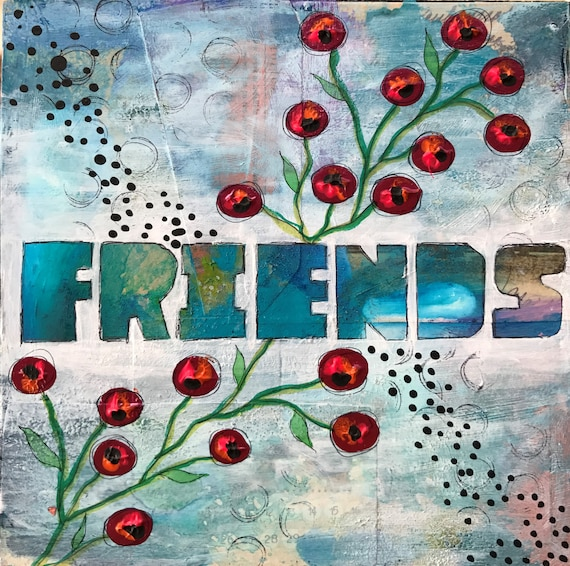 Original Mixed Media Painting on Wooden Panel Flowers Floral Friend Colorful Whimsical
