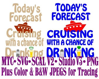 Todays Forecast Cruise Quote Saying #04 Embellishment Cut Files MTC SVG SCAL V2 and more File Format