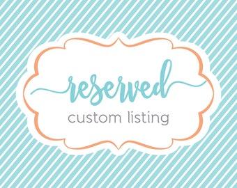 Custom listing for Adrianne