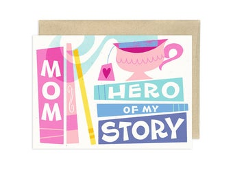 Mom, Hero of My Story Illustrated Mothers Day Greeting Card
