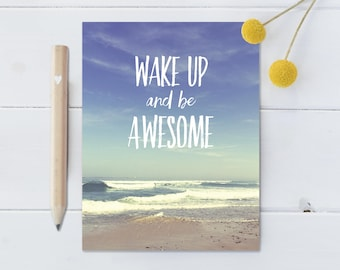 Wake Up and Be Awesome Fridge Magnet