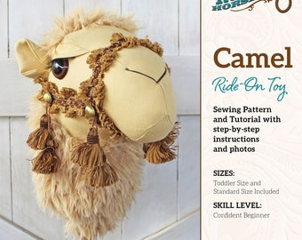 Camel Ride-on Toy Stick Horse Sewing Pattern and Tutorial Includes Two Sizes