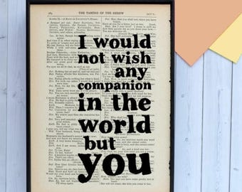 SUMMER SALE I Would Not Wish Any Companion - Romantic Gifts - Shakespeare Quote - Book Page Art - Framed Print - Framed Quotes - Wedding Gif