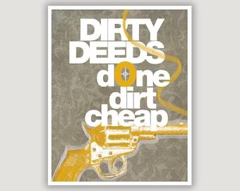 Dirty Deeds, unique wall art, funny office art, dorm poster, rock lyric print, man cave decor, typography art, grey and mustard, gun art