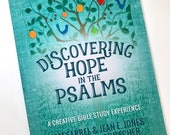 Discovering Hope in the Psalms - A Creative Bible Study Experience with Illustrated Coloring Pages and Scripture Christian Bookmarks