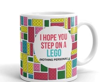 I Hope You Step On A Lego, Funny Mug, Lego Coffee Mug, Lego Brick, Lego Office Gift, Lego Block, Office Humor Mug, 11 oz or 15 oz (YOU PICK)