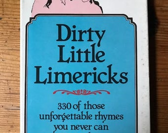 1980 dirty Little Limericks 330 of those unforgettable rhymes you can never remember hardcover little book