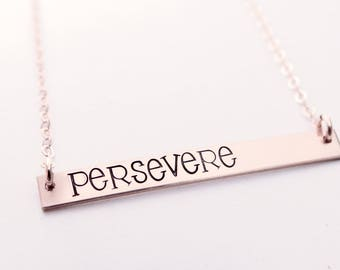 Persevere, Inspirational Bar Necklace, Name Necklace, Quote Bar Necklace, Gold Bar, Silver Bar, Rose Gold Bar Necklace. Perseverance