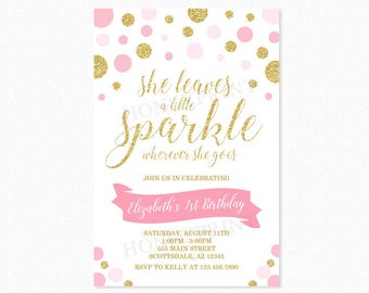 Gold and Pink Sparkle Birthday Party Invitation, She Leaves a Little Sparkle Wherever She Goes, Glitter, Polka Dots, Printable or Printed