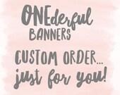 Custom Order for B I