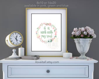 It Is Well With My Soul Hymn Print Poster Wall Decor . Christian Art . Hand Lettering Floral Wreath Home Decor Sign . Song Lyrics . Faith