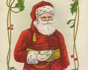 Hard to Find Stecher Litho Santa Claus With Pocket Watch Embossed Antique Christmas Postcard Series 314B Holly and Mistletoe Accents