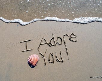 I Adore You, Shell, Writing in the Sand, Instant Download
