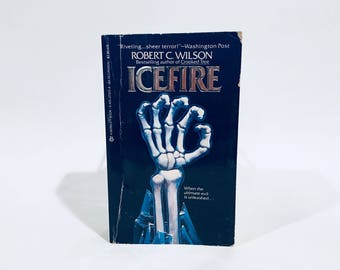 Vintage Horror Book Icefire by Robert C. Wilson 1984 Paperback