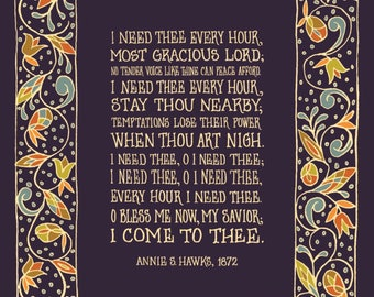 I Need Thee Every Hour Most Gracious Lord - Floral Hymn Wall Art Print, folk art pattern, inspirational quote, christian hymn, mother gift