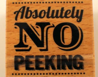 Absolutely No Peeking Hampton Art Studio G Wooden Rubber Stamp
