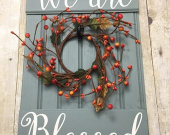 Fall Door Hanging - Fall Wall Hanging - Fall Door Hanger - Fall wreath - Fall Gallery Wall Sign - Fall sign - We are Blessed sign
