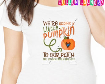 """Thanksgiving Maternity Pregnancy Annoucement """"We're adding a little pumplin to our patch"""" Thanksgiving pregnancy announcement tee shirt"""