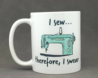 Sewing & Swearing Coffee Mug